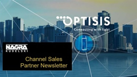 OPTISIS presented in NAGRA Channel Sales Partner Newsletter